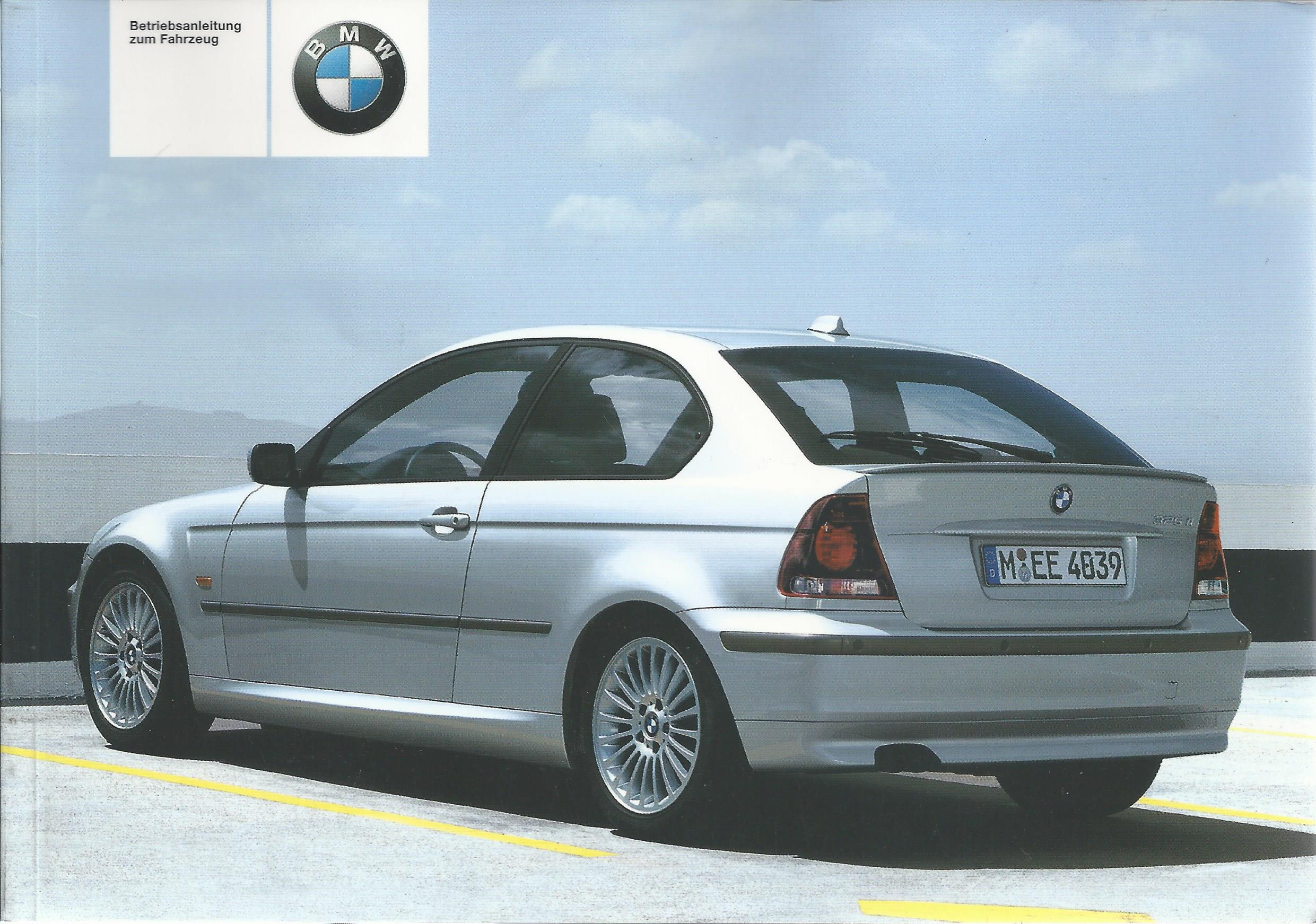 bmw 3er compact e46 betriebsanleitung 2003. Black Bedroom Furniture Sets. Home Design Ideas