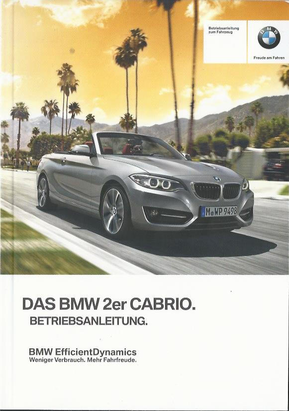 bmw 2er cabrio f23 betriebsanleitung 2016 bedienungsanleitung handbuch ba ebay. Black Bedroom Furniture Sets. Home Design Ideas