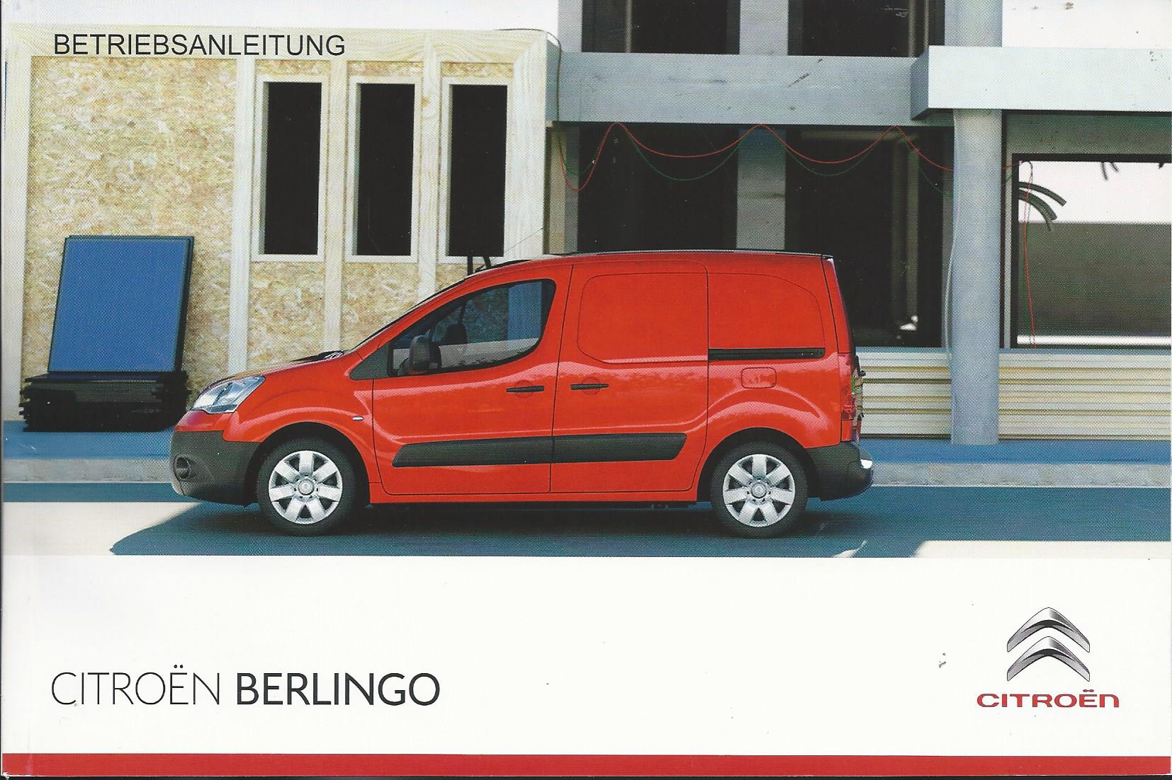 citroen berlingo 2 betriebsanleitung 2013 bedienungsanleitung handbuch b9 ba ebay. Black Bedroom Furniture Sets. Home Design Ideas