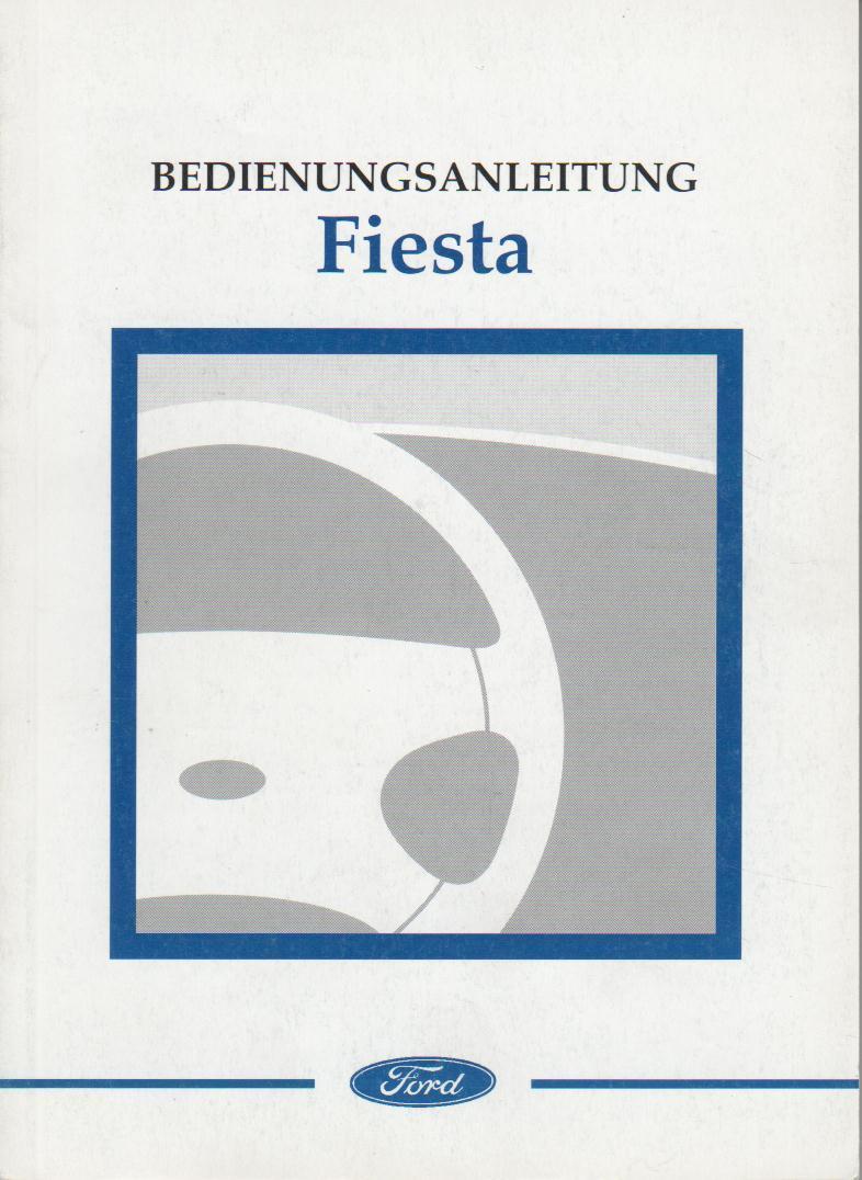 ford fiesta 6 betriebsanleitung handbuch 2002 bedienungsanleitung ba. Black Bedroom Furniture Sets. Home Design Ideas