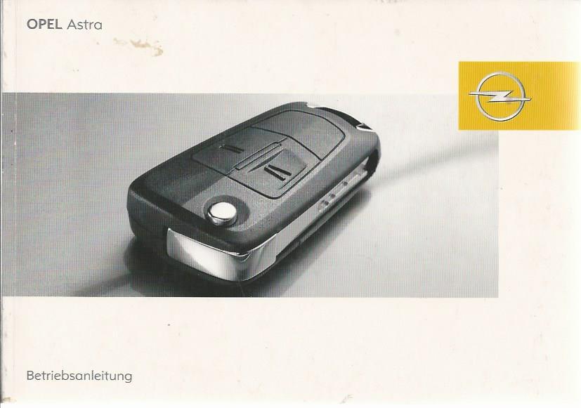 opel astra h betriebsanleitung 2007 bedienungsanleitung handbuch bordbuch ba ebay. Black Bedroom Furniture Sets. Home Design Ideas