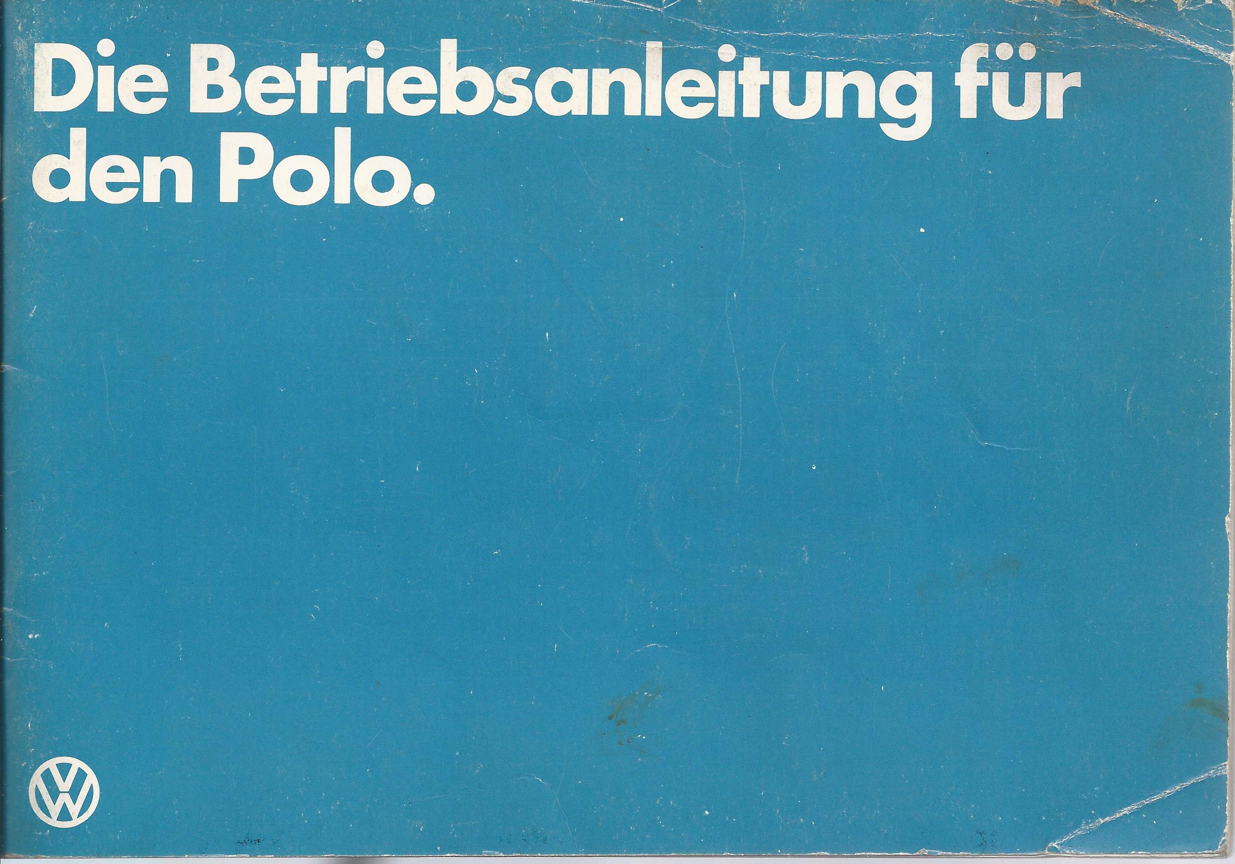 vw polo 2 betriebsanleitung 1981 bedienungsanleitung handbuch bordbuch ba ebay. Black Bedroom Furniture Sets. Home Design Ideas