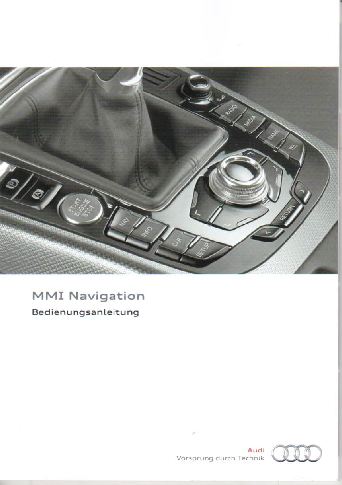 audi mmi navigation 2011 betriebsanleitung bedienungsanleitung handbuch rn ebay. Black Bedroom Furniture Sets. Home Design Ideas