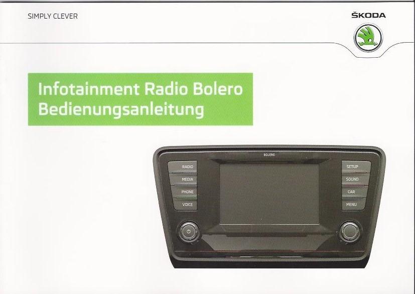 skoda infotainment radio bolero 2013 instruction manual rn. Black Bedroom Furniture Sets. Home Design Ideas