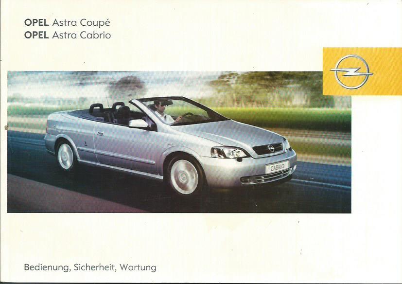 opel astra cabrio coupe g betriebsanleitung 2004 bedienungsanleitung