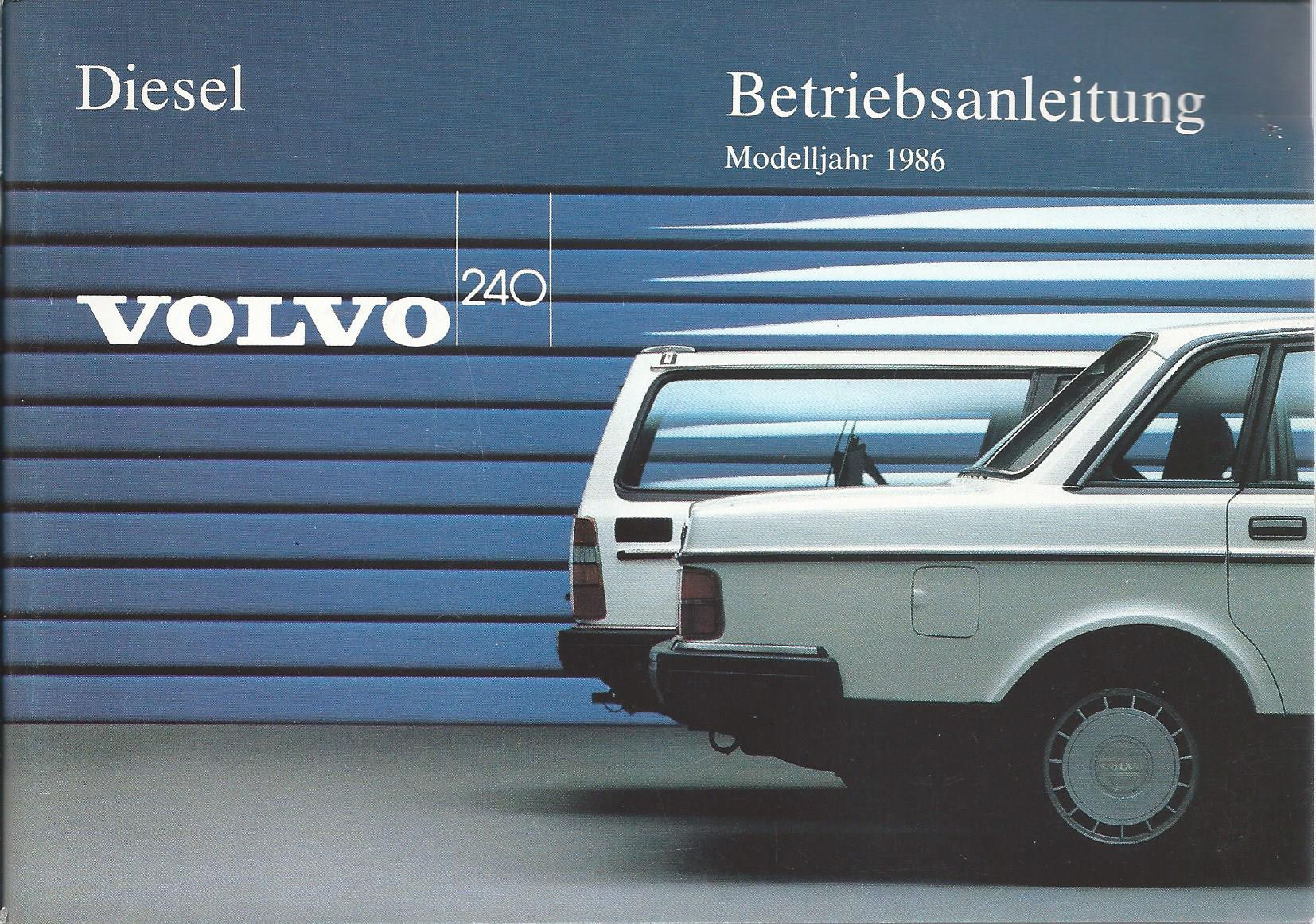 VOLVO  240 Betriebsanleitung 1984 Bedienungsanleitung Handbuch Bordbuch    BA