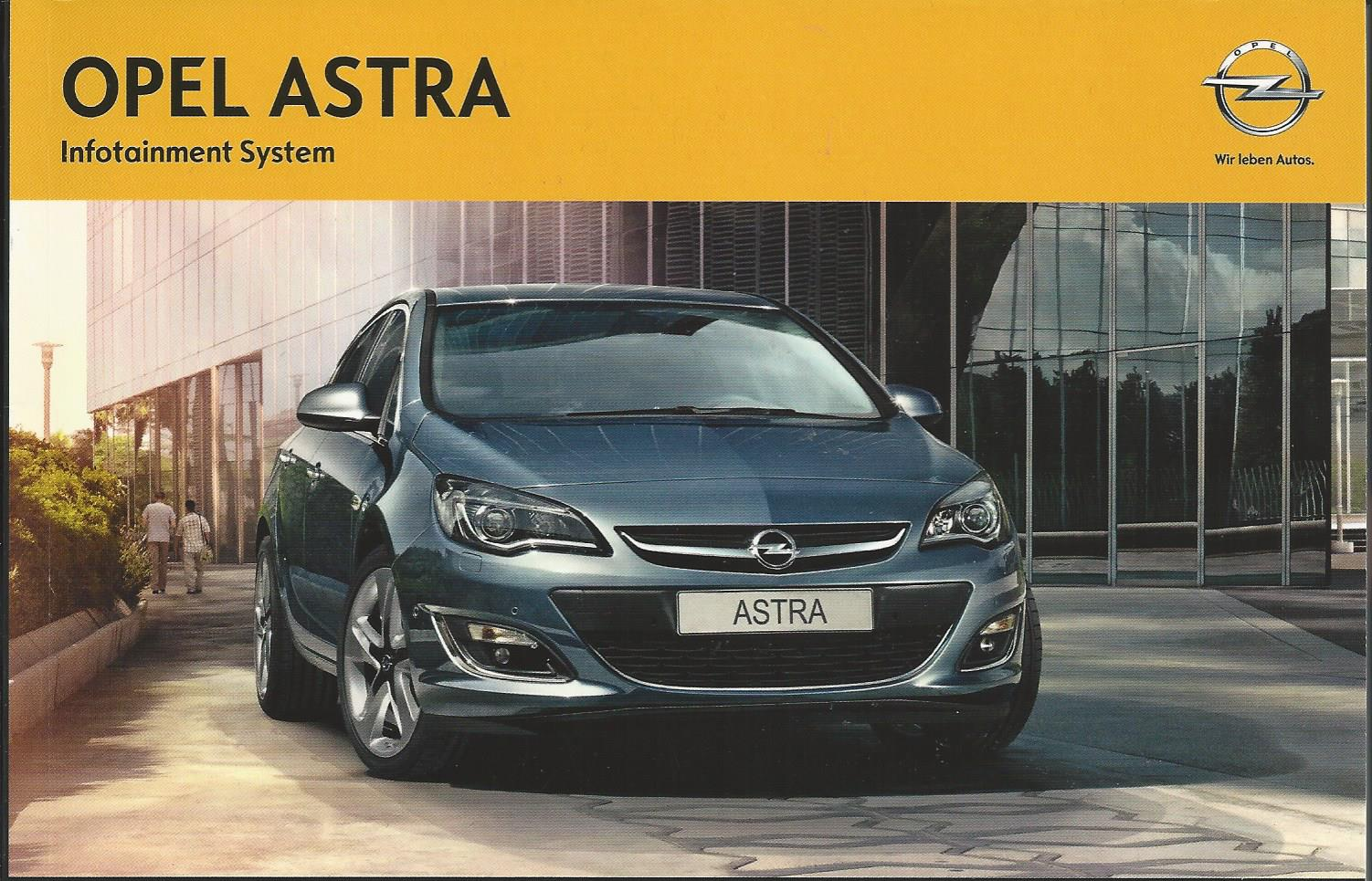 opel astra infotainment system 2013 betriebsanleitung. Black Bedroom Furniture Sets. Home Design Ideas