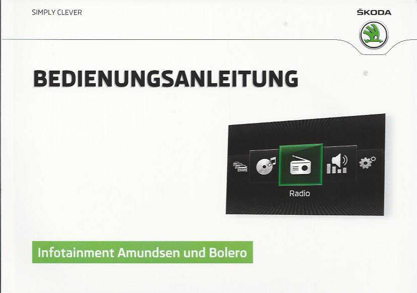 skoda infotainment navigation amundsen bolero 2016 2017. Black Bedroom Furniture Sets. Home Design Ideas